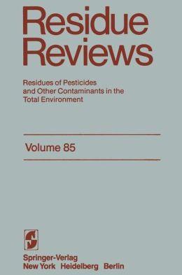 Reviews of Environmental Contamination and Toxicology 85