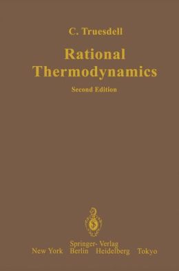Rational Thermodynamics