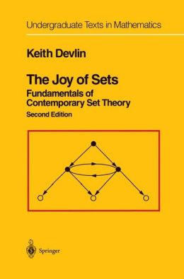 The Joy of Sets: Fundamentals of Contemporary Set Theory