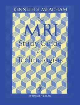 The MRI Study Guide for Technologists