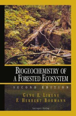 Biogeochemistry of a Forested Ecosystem