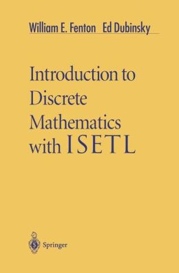 Introduction to Discrete Mathematics with ISETL