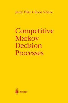 Competitive Markov Decision Processes