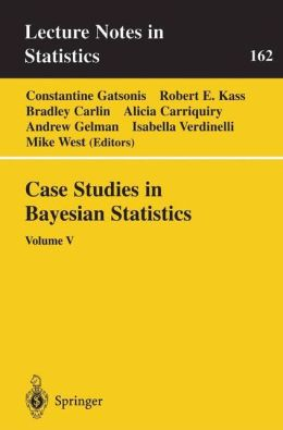 Case Studies in Bayesian Statistics: Volume V