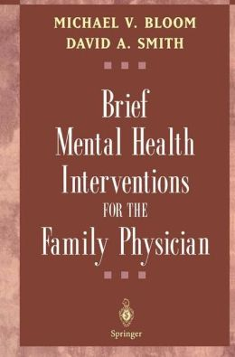 Brief Mental Health Interventions for the Family Physician