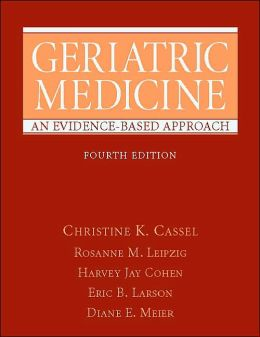 Geriatric Medicine: An Evidence-Based Approach