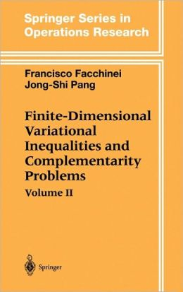 Finite-Dimensional Variational Inequalities and Complementarity Problems: Volume II
