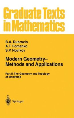 Modern Geometry-- Methods and Applications: Part II: The Geometry and Topology of Manifolds