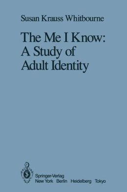 The Me I Know: A Study of Adult Identity
