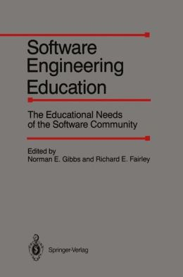 Software Engineering Education: The Educational Needs of the Software Community; February 27-28, 1986