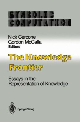 The Knowledge Frontier: Essays in the Representation of Knowledge