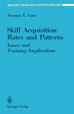 Skill Acquisition Rates and Patterns: Issues and Training Implications