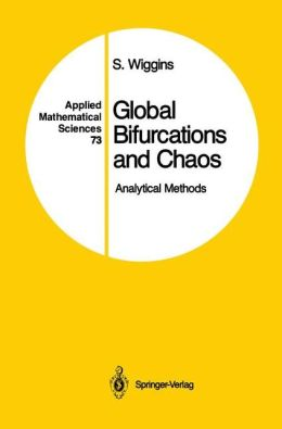 Global Bifurcations and Chaos: Analytical Methods