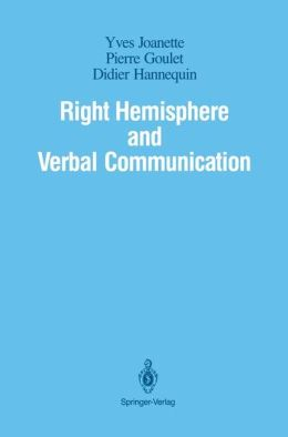 Right Hemisphere and Verbal Communication
