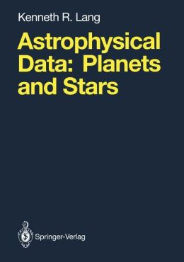 Astrophysical Data: Planets and Stars