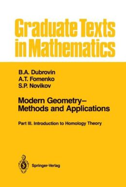 Modern Geometry--Methods & Applications: Part III: Introduction to Homology Theory