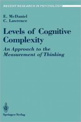 Levels of Cognitive Complexity: An Approach to the Measurement of Thinking
