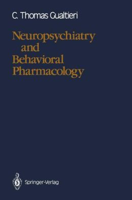 Neuropsychiatry and Behavioral Pharmacology