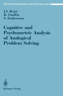 Cognitive and Psychometric Analysis of Analogical Problem Solving