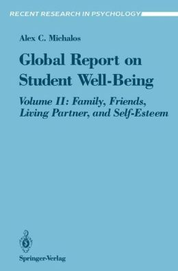 Global Report on Student Well-Being: Volume II: Family, Friends, Living Partner, and Self-Esteem