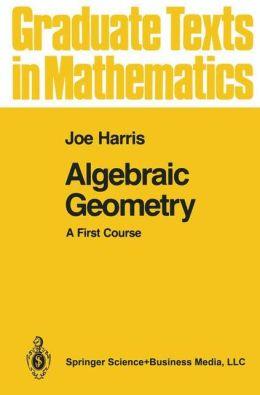 Algebraic Geometry: A First Course