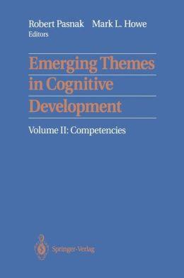 Emerging Themes in Cognitive Development: Volume II: Competencies