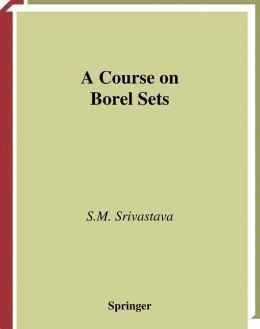 A Course on Borel Sets