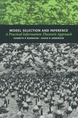 Model Selection and Inference: A Practical Information Theoretic Approach