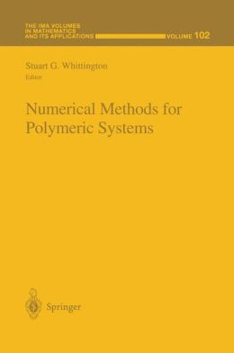 Numerical Methods for Polymeric Systems