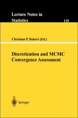 Discretization and MCMC Convergence Assessment