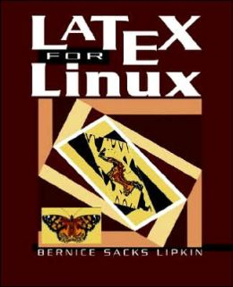 LaTeX for Linux: A Vade Mecum