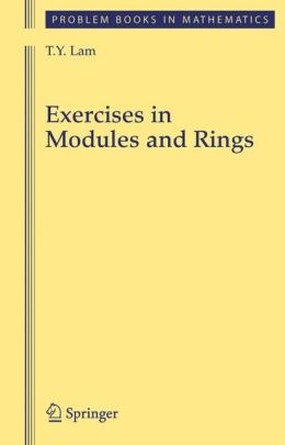 Exercises in Modules and Rings