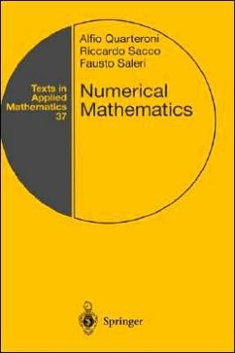 Numerical Mathematics (Texts in Applied Mathematics Series #37)