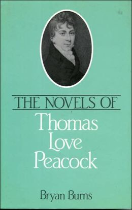 The Novels of Thomas Love Peacock