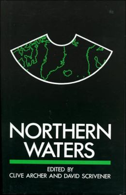 Northern Waters: Security and Resource Issues