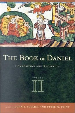 Book of Daniel, Volume 2 Composition and Reception