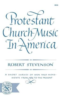 Protestant Church Music In America