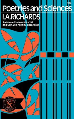 Poetries and Sciences: A reissue with a commentary of Science and Poetry (1926, 1935)