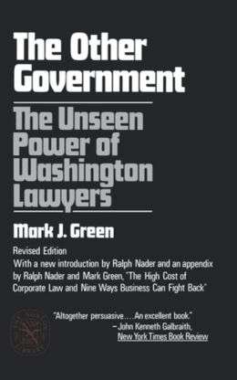 The Other Government: The Unseen Power of Washington Lawyers