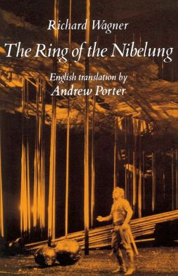 Ring of the Nibelung (Der Ring des Nibelungen): Libretto: English & German