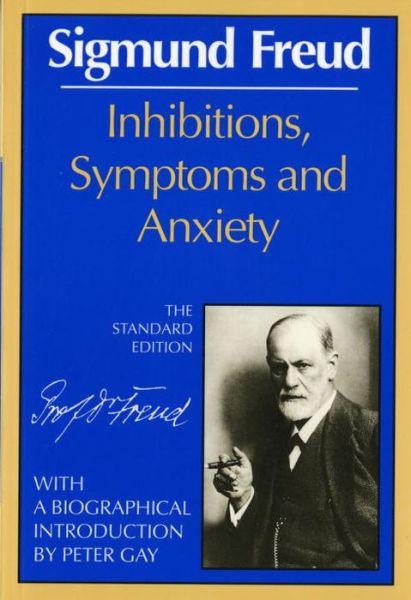 Inhibitions, Symptoms, & Anxiety of Sigmund Freud