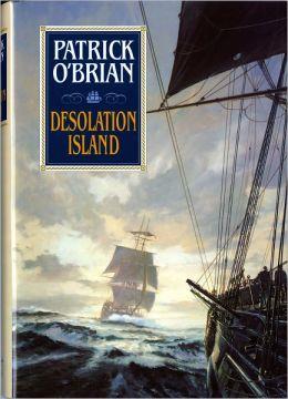 Desolation Island (Aubrey-Maturin Series #5)