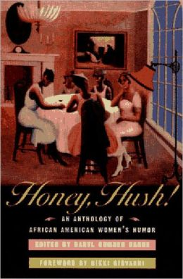 Honey Hush: An Anthology of African American Women's Humor