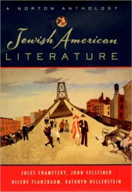 Jewish American Literature: A Norton Anthology