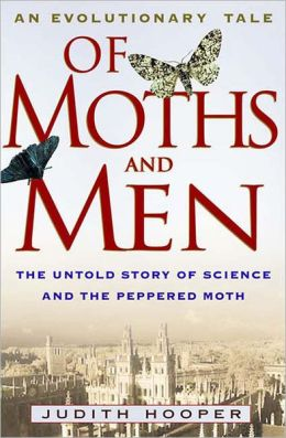 Of Moths and Men: An Evolutionary Tale