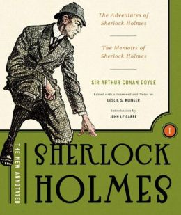 The New Annotated Sherlock Holmes, Volume 1: The Short Stories, Volume 1