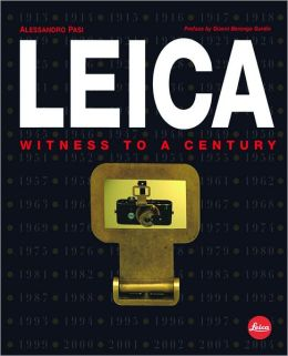 Leica: Witness to the Twentieth Century