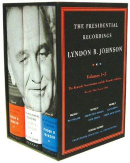 The Presidential Recordings: Lyndon B. Johnson: