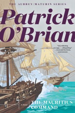 The Mauritius Command (Aubrey-Maturin Series #4)