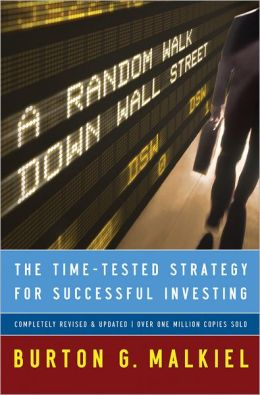 A Random Walk Down Wall Street: The Time-Tested Strategy for Successful Investing, Ninth Edition